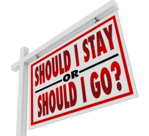 Sign that reads: Should I Stay or Should I Go